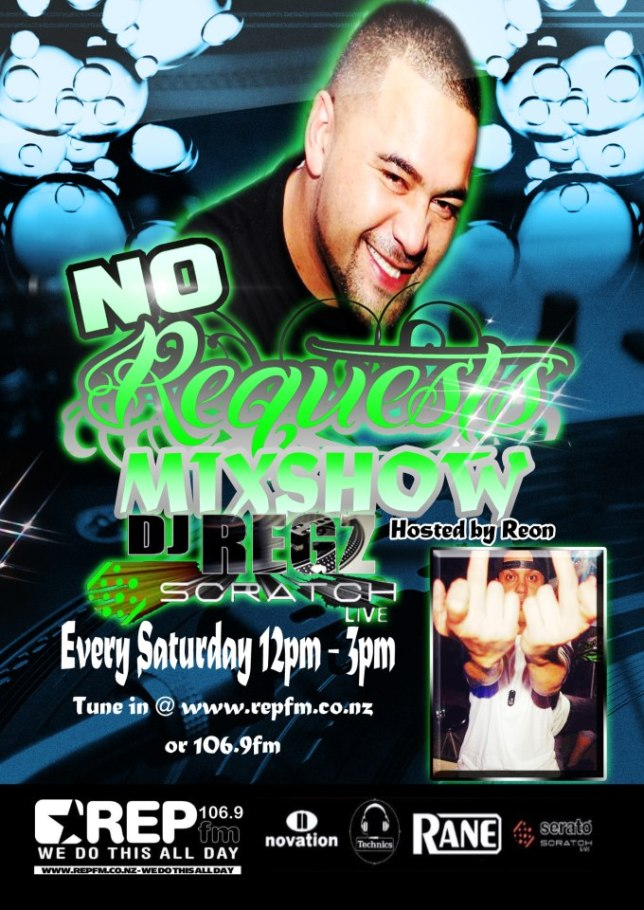 Dj Regz - No Request Btches Mixshow COMING SOON