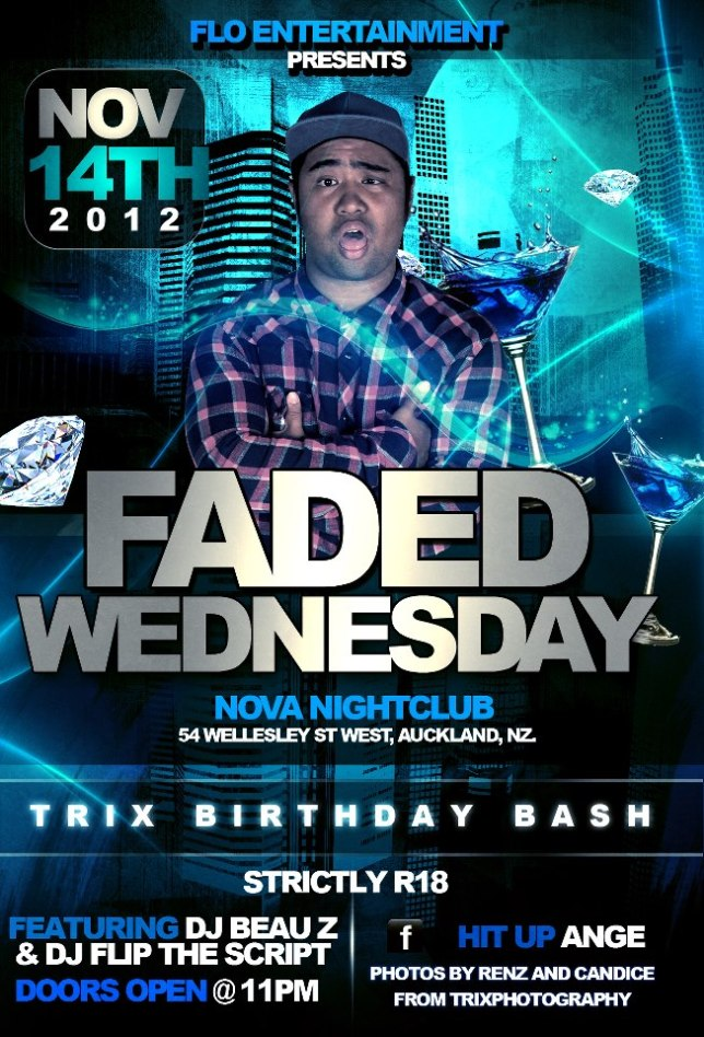 FADED WEDNESDAY: TRIX BDAY BASH Special