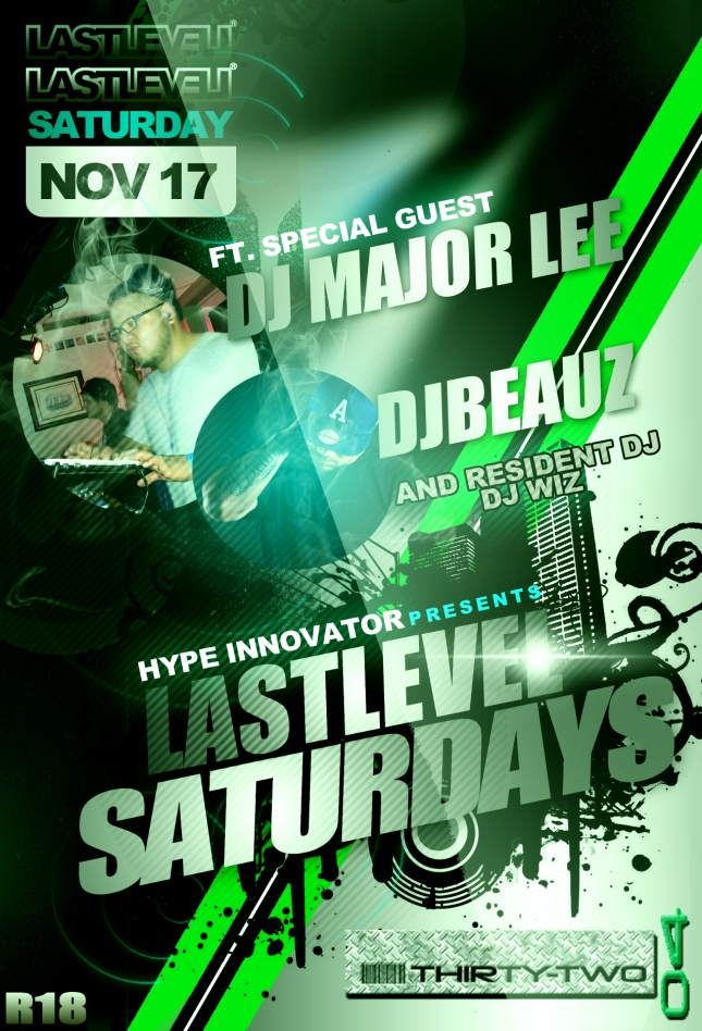 LASTLEVEL SATURDAY: FT MAJOR LEE // DJBEAUZ